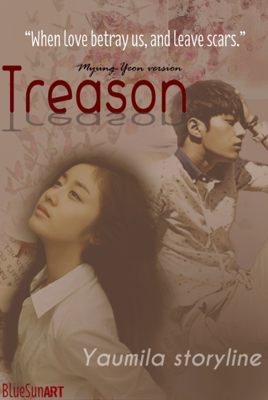 Treason [MyungYeon Ver]